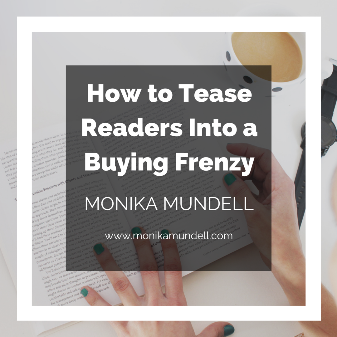 How to Tease Readers Into a Buying Frenzy